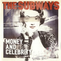 The Subways - Celebrity