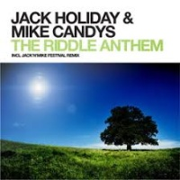 Jack Holiday - The Riddle Anthem (Original Mix)