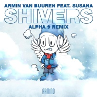 - Shivers (ALPHA 9 Extended Remix)