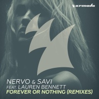 Nervo & Savi feat. Lauren Bennett - Forever Or Nothing (Skinny Kidz Remix)