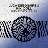 Luca Debonaire - Find Someone Else