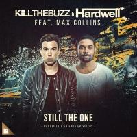 Kill The Buzz - Still The One
