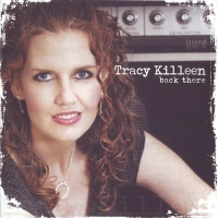 Tracy Killeen - Almost Feeling Good