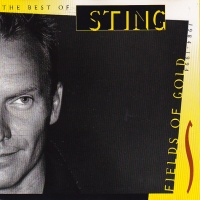 Fields Of Gold: The Best Of Sting 1984 - 1994