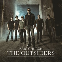 Eric Church - The Outsiders. CD2