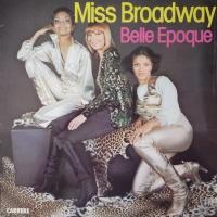 - Miss Broadway