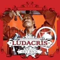 Ludacris - Get Back