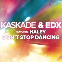 Kaskade - Don't Stop Dancing