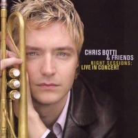 Chris Botti - All Would Envy