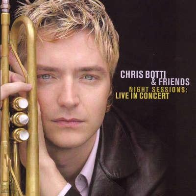 Chris Botti - Live In Concert