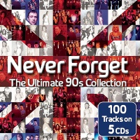 Westlife - Never Forget the Ultimate 90's Collection