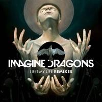 Imagine Dragons - I Bet My Life (Alex Adair Remix)