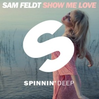 - Sam Feldt - Show Me Love