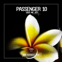 Passenger 10 - Give Me Joy (Me & My Toothbrush Remix)