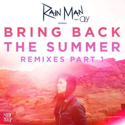 Rain Man - Bring Back The Summer (Boehm Remix)