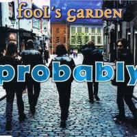 Fool's Garden - Probably