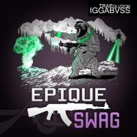 IGGABVSS - Epique SWAG