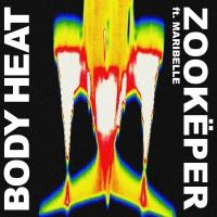 Zookëper - Body Heat