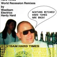 WESTBAM - Hard Times (Hardy Hard Remix)