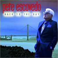 Pete Escovedo - What You Won't Do For Love
