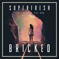 Superfresh - Bricked (Original Mix)