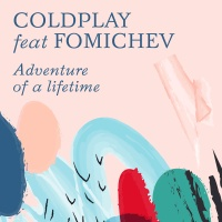 Adventure Of A Lifetime (Fomichev Remix)