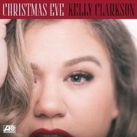 Kelly Clarkson - Christmas Eve