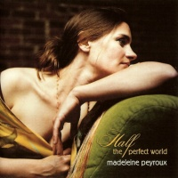 Madeleine Peyroux - (Looking For) The Heart Of Saturday Night