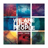 - We Are Lucky People
