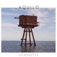 Aquilo - Silhouette – Single
