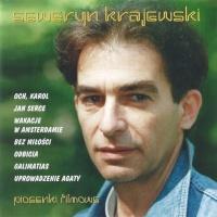 Seweryn Krajewski - Uciekaj Moje Serce