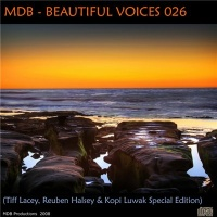 - Beautiful Voices 026 (Tiff Lacey, Reuben Halsey & Kopi Luwak Special Edition)